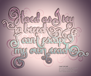 Can't Escape Typography+Poetry by nymphont