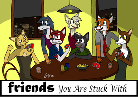 Friends You Are Stuck With by GabeBold