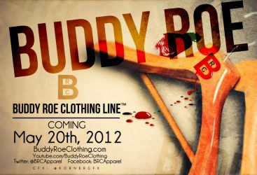 Buddy Roe Clothing Line Flyer by Numbaz