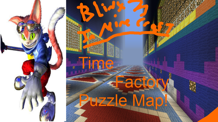 Blinx The Time Sweeper-Minecraft Puzzle map Blinx3 by BlinxDaTimeSweeper