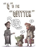 Q Is For Quitter by OtisFrampton