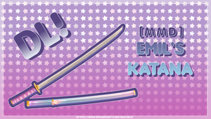 [MMD] Emil's Katana DL {Gift 60+ watchers} by ValyJelly