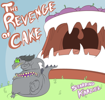 The Revenge of Cake by KazJester