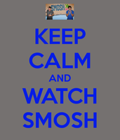 Keep Calm and Watch SMOSH by Londonexpofan