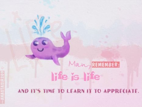 Life is... by Anastasia209
