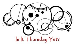 Is It Thursday Yet? by Kemipo