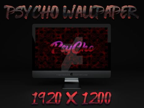 Psycho  by matisse2018