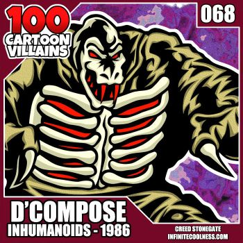 100 Cartoon Villains - 068 - D'Compose! by CreedStonegate