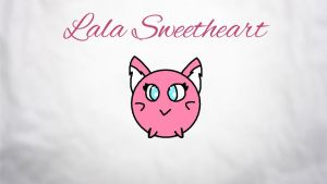 LaLa Sweetheart  by CrafterWho