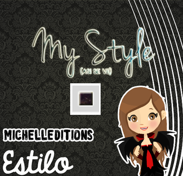 MyStyle by MichellEditions