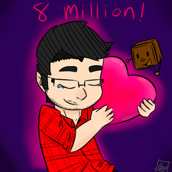 Congrats on hitting 8 Million subscribers Mark! by Lucky-bolt