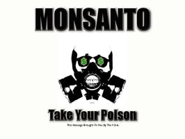 Monsanto, Take your Poison, L by Rasa13