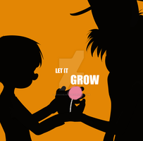 Let it grow by SonicHearts