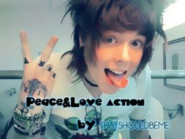 PeAcE and LoVE aCttioN by ThatShouldBeMe
