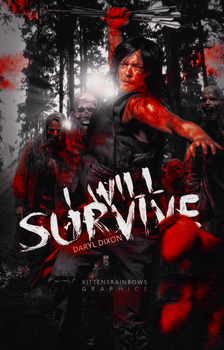 I WILL SURVIVE {Daryl Dixon} by kxtty-cutie