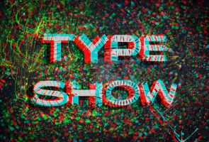 Type Show - Final 4 by Sk8erchickroz