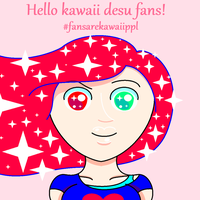 All My Fans are Kawaii People!!! by Thisisasupersecret