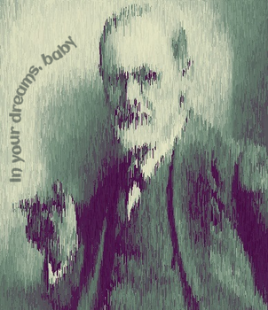 Sigmund Freud, in your dreams by TheOtherSarshi