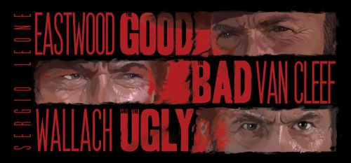 The Good, The bad and The Ugly poster by Kwad-rat