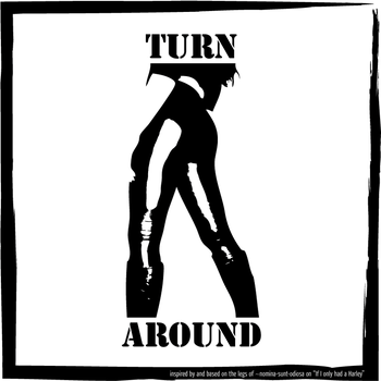 Turn Around by emscherblues