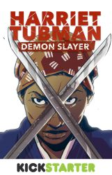 Harriet Tubman Demon Slayer by CLE2
