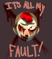 Its All My Fault! by xXWintershadowXx