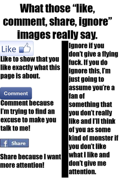 Like, Comment, Share, Ignore, What They Really Say by xXSTR8FSXx