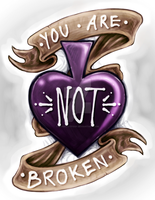 Asexual motivational print - You are NOT broken - by barefootfoof