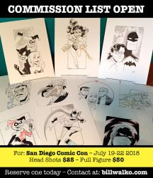 Commission List OPEN for San Diego Comic Con 18 by BillWalko