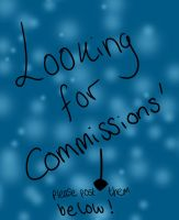 Looking for Commission!! by alicedoodlebug