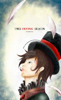 The Crying Circus by WlaDholic