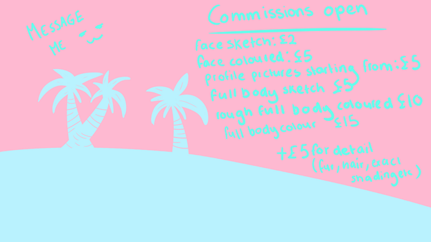 Commissions are now OPEN message me for more info by CatuccinoFizz