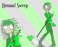 Human Sweep! by GalaxyIsOk