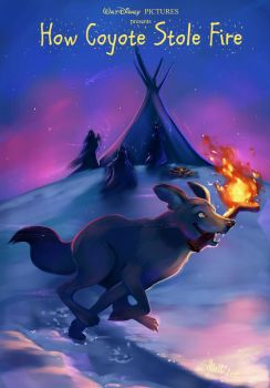 How Coyote Stole Fire by Mellodee