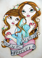 Sisters Are Forever by concettasdesigns