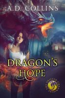 Dragon's Hope by CoraGraphics