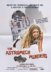 The Astromech Murders by IceStation61
