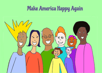 Make America Happy Again by katiejo911