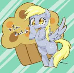Welcome back! Derpy! by Utrale