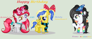 Happy birthday Kristel-chan and Melody Sweetheart! by lightningstar2003