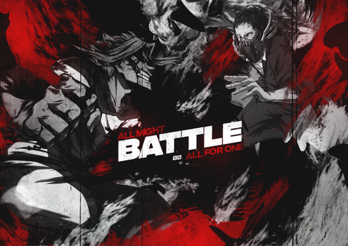 Battle - All Might vs All For One by Phooeniix