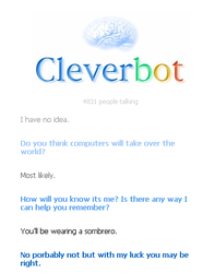 Cleverbot - Robotolypse by Mike3k9