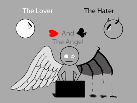 The Lover The Hater and The Angel by TLSpark