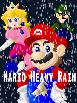 Mario Heavy Rain by KingofMarioCynder1