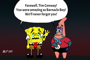 Farewell, Barnacle Boy! (Tim Conway)
