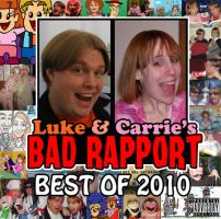 Luke and Carrie's Bad Rapport: Best of 2010 cover by artbylukeski