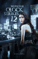 When The Clock Strikes 12 // Book Cover by moonxriver