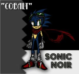 Sonic Noir 'Cobalt' by Nomad-The-Hedgehog