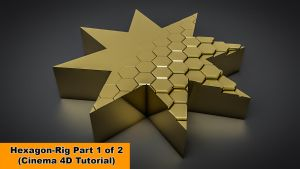 Hexagon Rig - Part 1 of 2 (Cinema 4D Tutorial) by NIKOMEDIA
