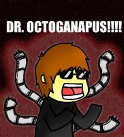 DR. OCTA-MUTHER FUCKIN-GONAPUS by Onslaught14